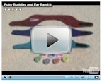 How to use Putty Buddies with Ear Band-its: Video