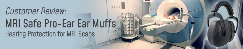 MRI Safe Pro Ears Ear Muffs Review